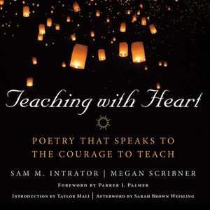 Thank You, Teachers Project - Teaching with Heart, Fire and Poetry