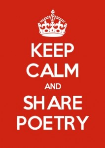 Keep calm and share poetry