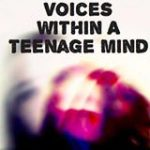 Voices Within A Teenage Mind 2